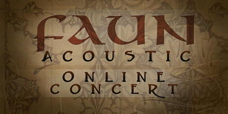 FAUN ACOUSTIC - online concert Tickets