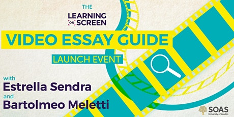 The Learning on Screen Video Essay Guide Launch tickets