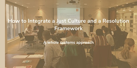 How to integrate a Just Culture and a  Resolution Framework tickets