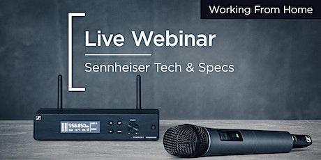 Live Webinar | Tech & Specs with Sennheiser tickets
