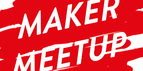 CREAPOLIS Maker Meetup Tickets