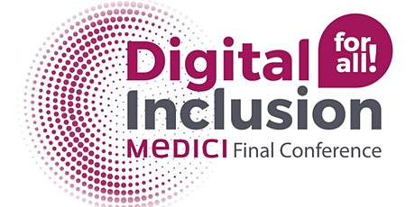 Digital Inclusion For All! MEDICI Knowledge Community: Diversity&Inclusion tickets