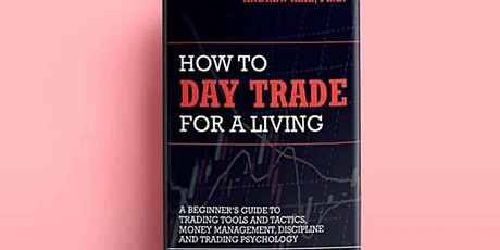 Book Review & Discussion : How to Day Trade for a Living tickets