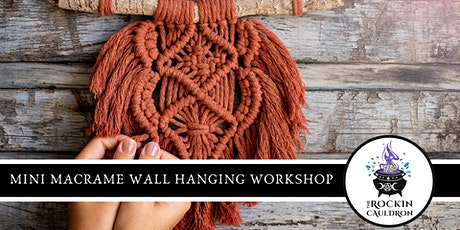 MINI MACRAMÉ WALL HANGING WORKSHOP tickets