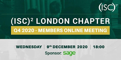 (ISC)2 London Chapter - Q4'20 Members Meeting tickets