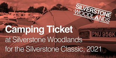 Camping at Silverstone Woodlands - The Classic
