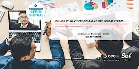 """Jornada """"Ayudas y servicios para emprendedores y  EIBTs"""" boletos"""