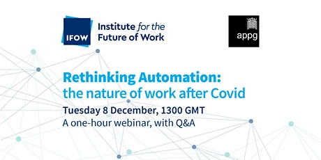 Rethinking Automation: the nature of work after Covid tickets