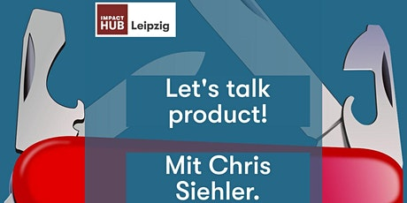 Let's talk product! One-to-one session 18-19 Uhr