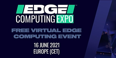 Edge Computing Expo Europe 2021 tickets