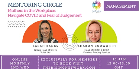 Mothers in the Workplace: Navigate COVID &  Fear of Judgement tickets