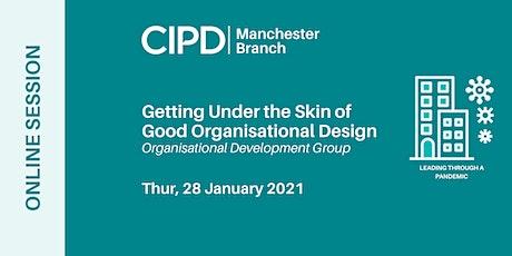 Getting under the skin of good organisational design Tickets