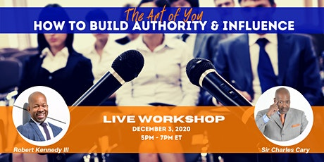 The Art of You: How To Build Authority & Influence in 2021 tickets