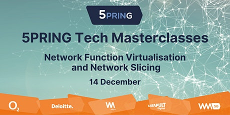 5PRING 5G Tech Masterclasses: Network Function Virtualisation & Slicing tickets