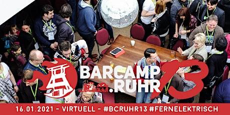 Das fernelektrische barcamp.ruhr 13 #einhalb Tickets