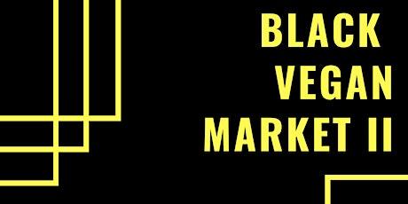Black Vegan Market 2 tickets
