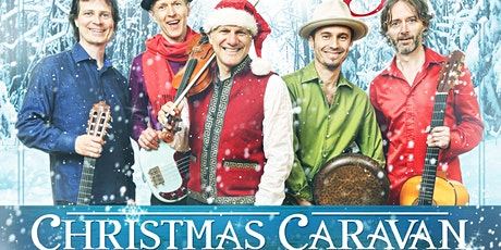 Dec 19 - Christmas Caravan - Sultans of String ZOOM Concert #4! tickets