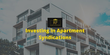 Investing in Apartment Syndications - How to Invest in Apartments Passively tickets