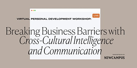 Breaking Business Barriers with Cross-Cultural Intelligence & Communication tickets
