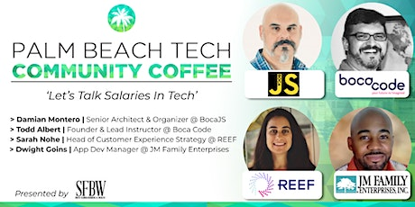 Community Coffee☕| 'South Florida Salaries In Tech' tickets