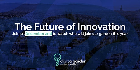 The Future of Innovation - Digital Garden powered by Almirall tickets