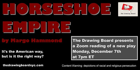 Horseshoe Empire - online reading of a new play tickets