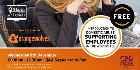 Introduction to Domestic Abuse  & Supporting Employees in the Workplace tickets