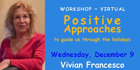Positive Approaches to guide us through the holidays ~ Workshop ~ Zoom tickets