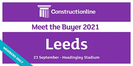 Leeds Constructionline Meet the Buyer 2021 tickets