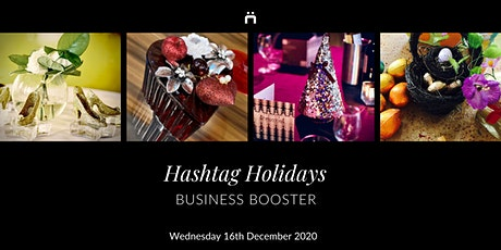 Business Booster : Hashtag Holidays  : (monthly for members only) tickets