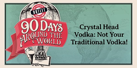 Crystal Head Vodka: Not Your Traditional Vodka! tickets