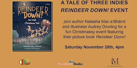 """Reindeer Down!"" Christmassy Event with A Tale of Three Indies tickets"
