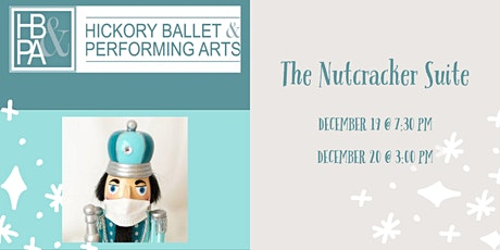 Hickory Ballet & Performing Arts Presents: The Nutcracker Suite tickets