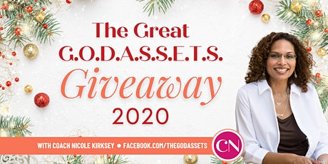 The Great G.O.D.A.S.S.E.T.S. Giveaway 2020 tickets