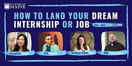 How to Land Your Dream Internship/Job Tickets
