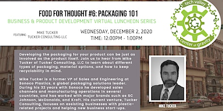 Food for Thought #6 Virtual Luncheon: Packaging 101 tickets