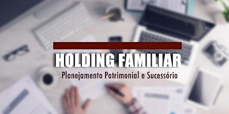 Holding Familiar: Planej. Patrimonial e Sucessório - Brasília, DF - 19/mai ingressos