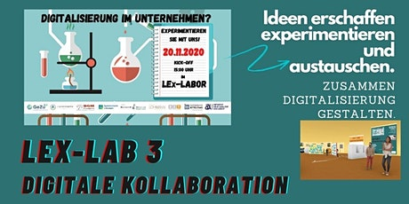 3. LEx Labor  - > Digitale Kollaboration 3 Tickets
