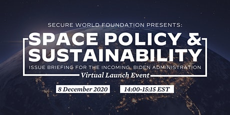 Space Policy & Sustainability: Issue Briefing for Incoming Administration Tickets