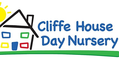 Cliffe House Day Nursery Pudsey - OPEN DAY -9:30-3:30pm tickets