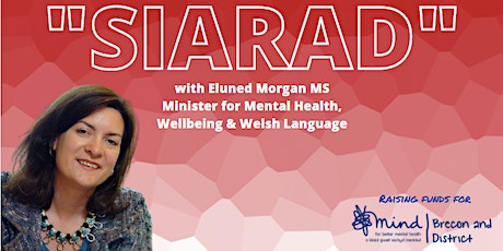 """SIARAD"" with Eluned Morgan MS tickets"