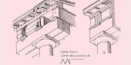 AAI Conversations: Amin Taha & John McLaughlin 'Constructing a Position' tickets