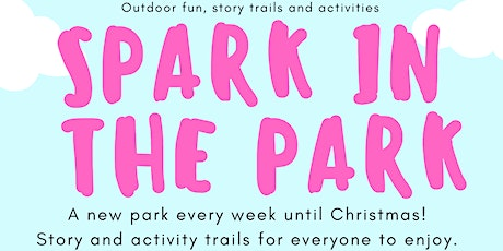 Spark in the Park Friday 27th  November tickets