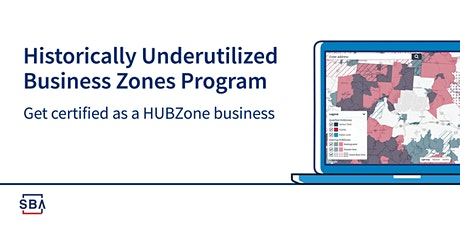 SBA's Small Business Federal Contracting Programs - The HUBZone Program tickets