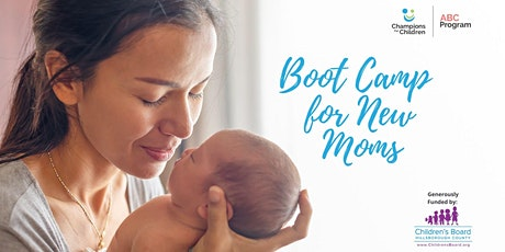 Boot Camp for New Moms-- Virtual Workshop tickets