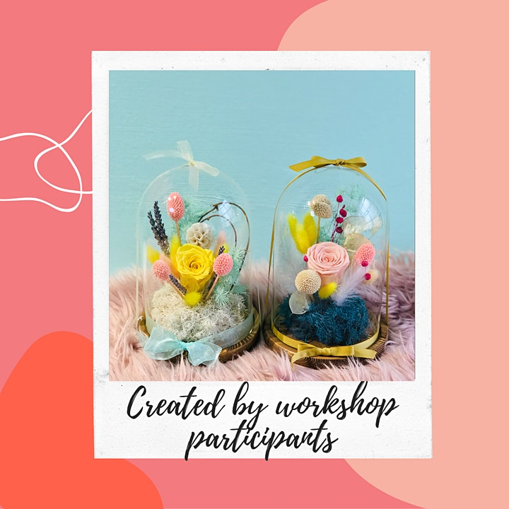 Workshop: Preserved Flowers in Glass Dome image