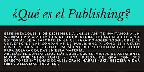 Workshop Altafonte: ¿Qué es el Publishing? entradas