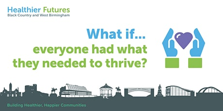 What if...everyone had what they needed to thrive? tickets