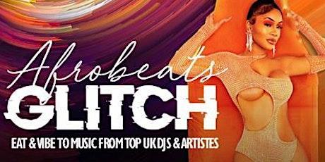Afrobeats Glitch tickets