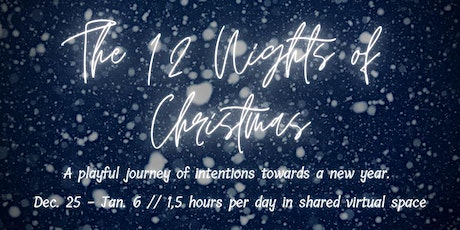 The 12 Nights of Christmas tickets